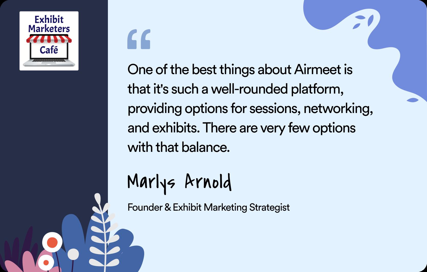 Airmeet & Marlys Arnold Trade show